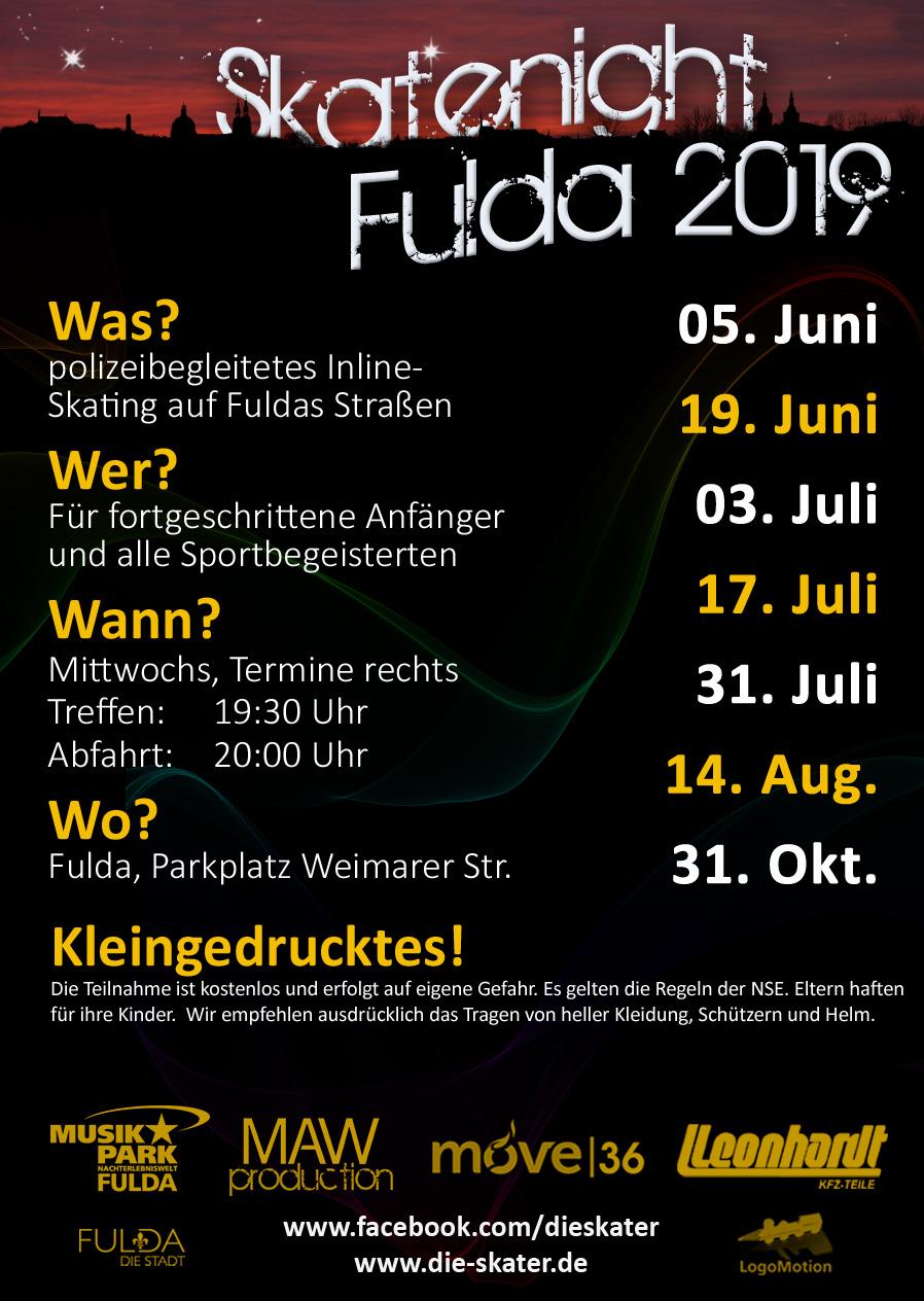 Termine der Skatenight Fulda, Saison 2019 Abfahrt 20:00 Uhr