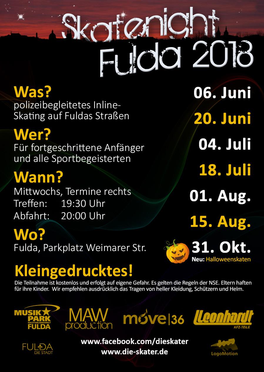 Termine der Skatenight Fulda, Saison 2018 Abfahrt 20:00 Uhr